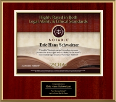Highly Rated in Both Legal Ability & Ethical Standards | Peer Review Rated | Eric Hans Schweitzer | 2016